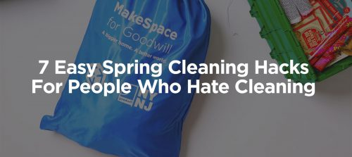 7 easy spring cleaning hacks for people who hate cleaning