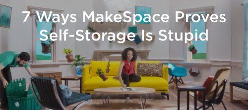 7 ways makespace proves self-storage is stupid